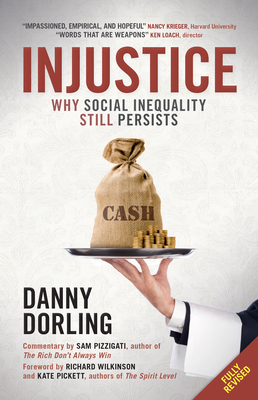 Injustice: Why social inequality still persists - Dorling, Danny