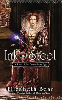 Ink and Steel - Bear, Elizabeth