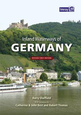 Inland Waterways of Germany - Sheffield, Barry, and Best, Catherine (Editor), and Best, John (Editor)