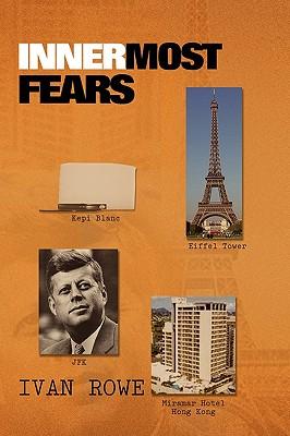 Innermost Fears - Rowe, Ivan