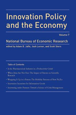 Innovation Policy and the Economy - Jaffe, Adam B (Editor), and Lerner, Josh (Editor), and Stern, Scott (Editor)