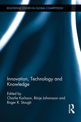 Innovation, Technology and Knowledge - Karlsson, Charlie