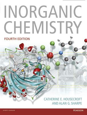 Inorganic Chemistry - Housecroft, Catherine E., and Sharpe, Alan G.