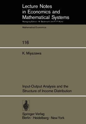 Input-Output Analysis and the Structure of Income Distribution - Miyazawa, K