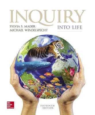 Inquiry Into Life - Mader, Sylvia S, Dr., and Windelspecht, Michael