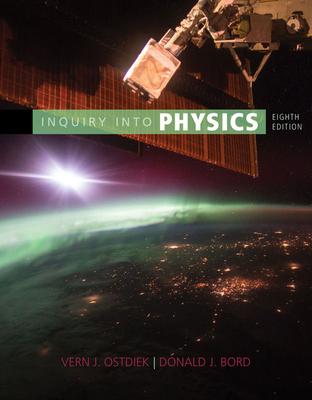 Inquiry Into Physics - Ostdiek, Vern J