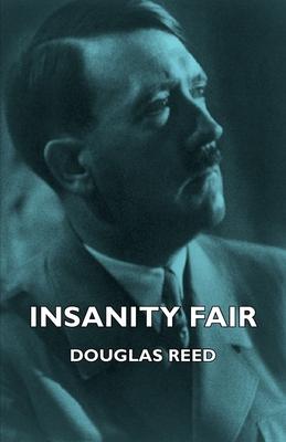 Insanity Fair - Reed, Douglas