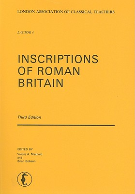 Inscriptions of Roman Britain - Warmington, B H