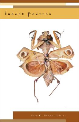 Insect Poetics - Brown, Eric C