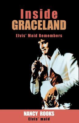 Inside Graceland - Rooks, Nancy