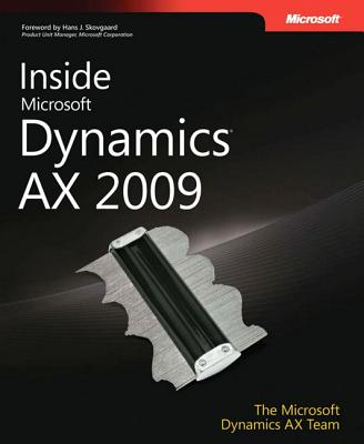 Inside Microsoft Dynamics AX 2009 - Olsen, Lars Dragheim, and Pontoppidan, Michael Fruergaard, and Skovgaard, Hans J