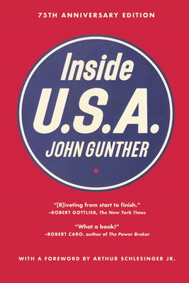 Inside U.S.a - Gunther, John, and Schlesinger, Arthur Meier, Jr. (Foreword by)