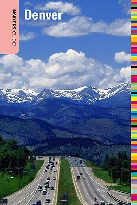 Insiders' Guide to Denver - Castrone, Linda