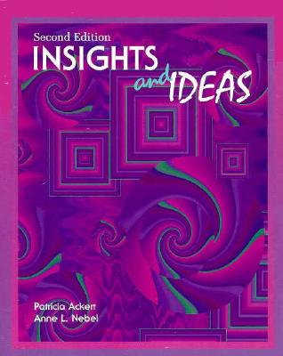 Insights and Ideas - Ackert, Patricia, and Nebel, Anne L