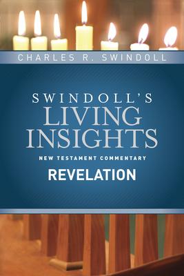 Insights on Revelation - Swindoll, Charles R, Dr.