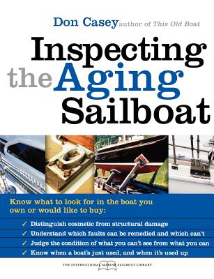 Inspecting the Aging Sailboat - Casey, Don
