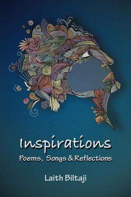 Inspirations: Poems, Songs, and Reflections - Biltaji, Laith