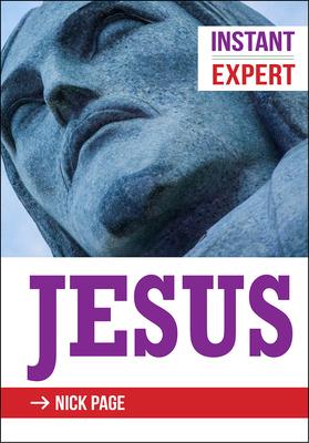 Instant Expert - Jesus - Page, Nick