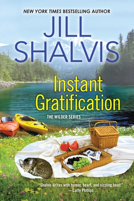Instant Gratification - Shalvis, Jill