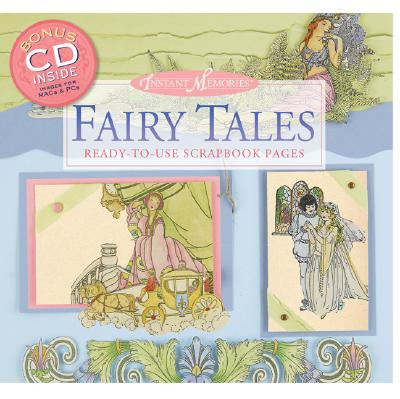 Instant Memories: Fairy Tales: Ready-To-Use Scrapbook Pages - Hill, Paige