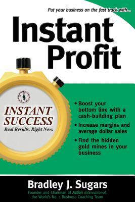 Instant Profit - Sugars, Bradley J