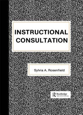 Instructional Consultation - Rosenfield, Sylvia