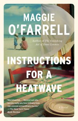 Instructions for a Heatwave - O'Farrell, Maggie