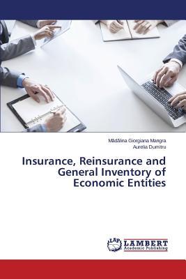 Insurance, Reinsurance and General Inventory of Economic Entities - Mangra Mdlina Giorgiana