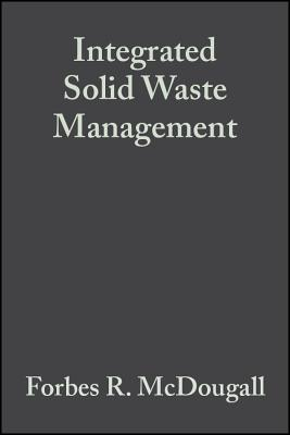 Integrated Solid Waste Management: A Life Cycle Inventory - McDougall