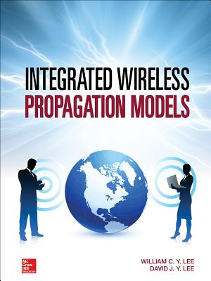 Integrated Wireless Propagation Models - Lee, William C Y
