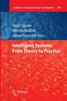 Intelligent Systems: From Theory to Practice - Sgurev, Vassil (Editor)