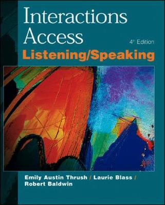 Interactions Access Listening and Speaking - Thrush, Emily Austin