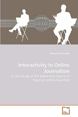 Interactivity in Online Journalism - Abdulmalik, Oluseyi
