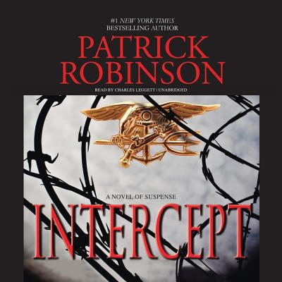Intercept - Robinson, Patrick, and Leggett, Charles (Read by)