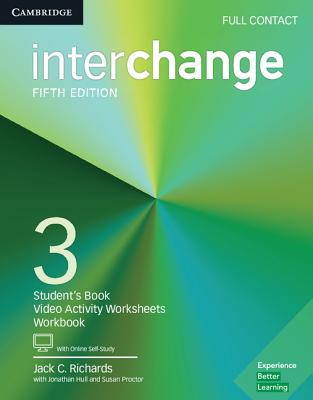 Interchange Level 3 Full Contact with Online Self-Study - Richards, Jack C., and Hull, Jonathan, and Proctor, Susan