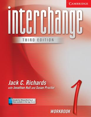 Interchange Workbook 1 - Richards, Jack C, Professor, and Hull, Jonathan, Mr., and Proctor, Susan
