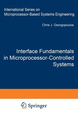 Interface Fundamentals in Microprocessor-Controlled Systems - Georgopoulos, C J