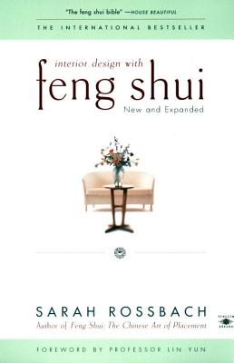 Interior Design with Feng Shui: New and Expanded - Rossbach, Sarah