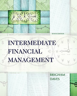 Intermediate Financial Management - Brigham, Eugene F, and Daves, Phillip R, PH.D.
