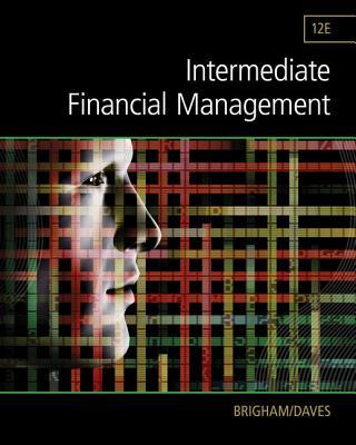Intermediate Financial Management - Daves, Phillip, and Brigham, Eugene
