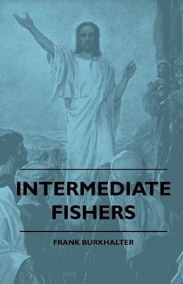 Intermediate Fishers - Burkhalter, Frank