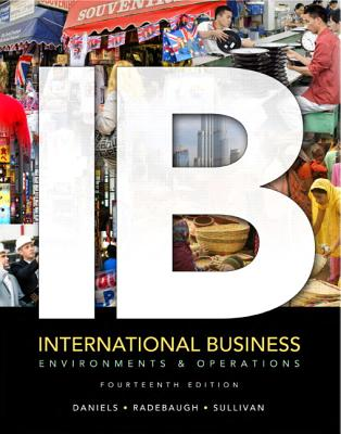 International Business: Environments & Operations - Daniels, John, and Radebaugh, Lee H., and Sullivan, Daniel