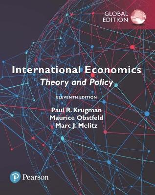 International Economics: Theory and Policy, Global Edition - Krugman, Paul R., and Obstfeld, Maurice, and Melitz, Marc