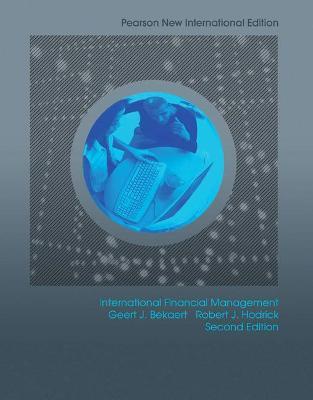 International Financial Management - Bekaert, Geert J., and Hodrick, Robert J.