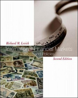 International Financial Markets: Prices and Policies - Levich, Richard M