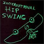 International Hip Swing