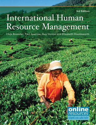 International Human Resource Management - Brewster, Chris, and Sparrow, Paul, and Vernon, Guy