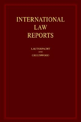 International Law Reports: Consolidated Table of Cases, Volumes 1-125 - Lauterpacht, Elihu, Sir, CBE, Qc (Editor)