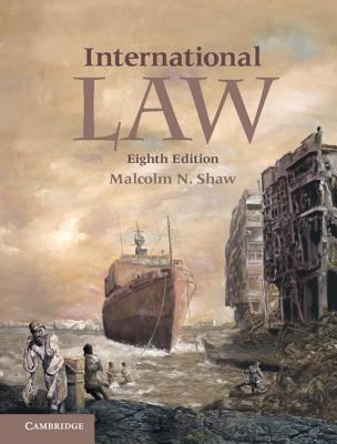 International Law - Shaw, Malcolm N.