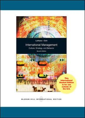 International Management: Culture, Strategy, and Behavior - Luthans, Fred, and Doh, Jonathan P.